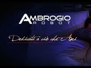 Ambrogio Robot, dedicati a ciò che ami