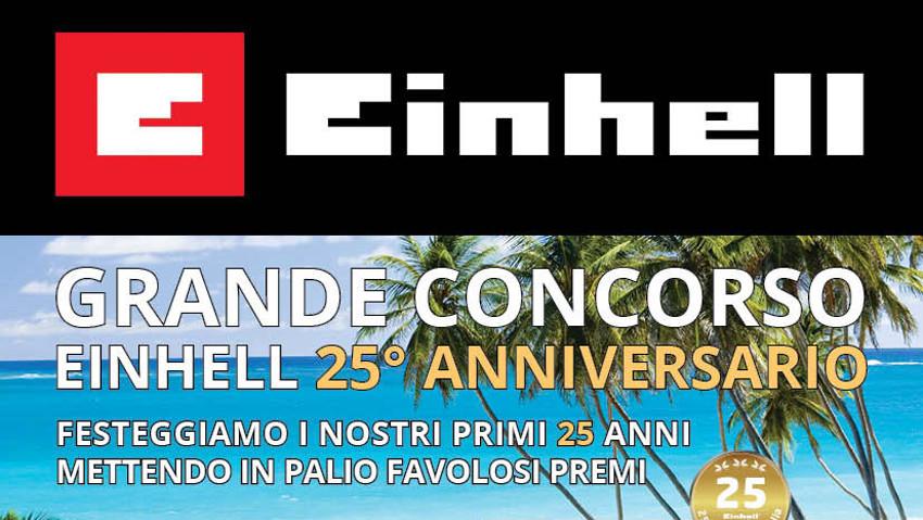 Einhell un concorso per il 25esimo anniversario for 25esimo anniversario